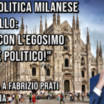 """Fabrizio Prati di Vox Italia e la politica milanese: """"Basta con l'egoismo umano e politico!"""""""